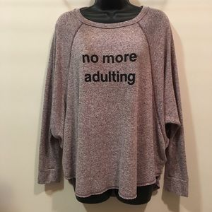 No More Adulting graphic sweater super soft large